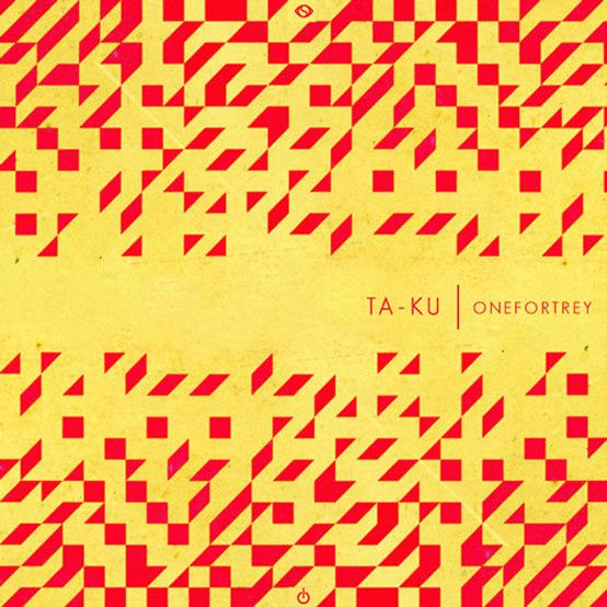 ta-ku-onefortrey